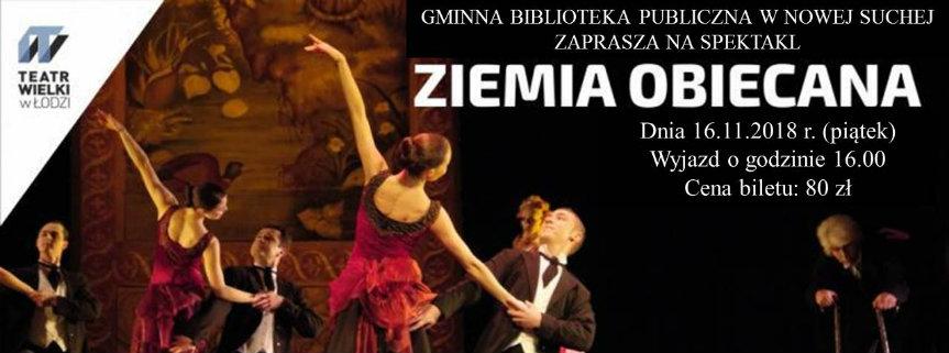 """Wyjazd do Teatru Wielkiego w Łodzi na spektakl """"Ziemia obiecana"""""""