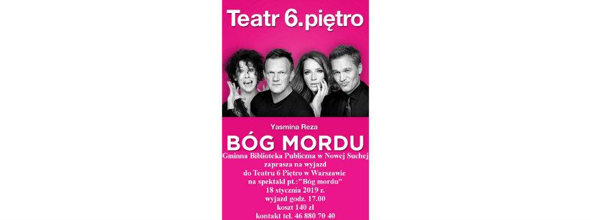 """Wyjazd do Teatru 6. Piętro w Warszawie na spektakl komediowy """"Bóg mordu"""""""