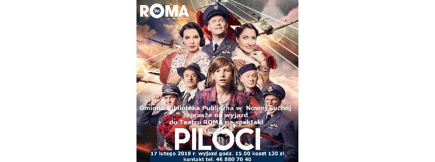 """Wyjazd do Teatru ROMA  na spektakl """"Piloci"""""""